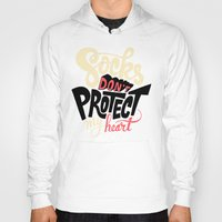 religious Hoodies featuring Socks Don't Protect My Heart by Chris Piascik