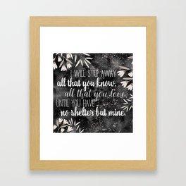 The Darkling Quote - Grisha - Nikoli Framed Art Print