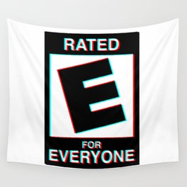 Rated E for Everyone Wall Tapestry