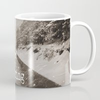 "never stop exploring Mugs featuring ""Never stop exploring ... forests"" by Guido Montañés"