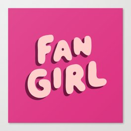 Fangirl in Pink Canvas Print