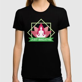New Age Zen Yoga Lover Just Breathe Stretching Lotus Minty T-shirt