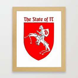 The State of IT Framed Art Print