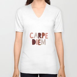 Carpe Diem Sieze the Day Unisex V-Neck