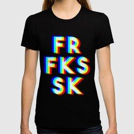 FOR F*CK'S SAKE ! T-shirt