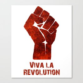 Viva La Revolution Canvas Print