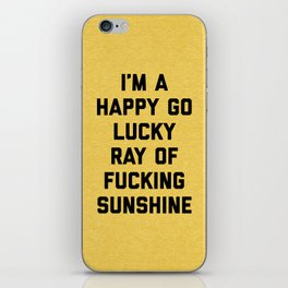 Ray Of Fucking Sunshine Funny Quote iPhone Skin
