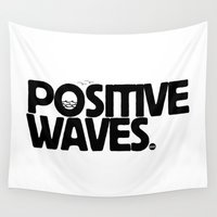 positive Wall Tapestries featuring Positive Waves by Holiday Matinee