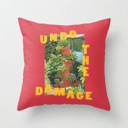 undo the damage Throw Pillow