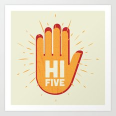 Hi five Art Print