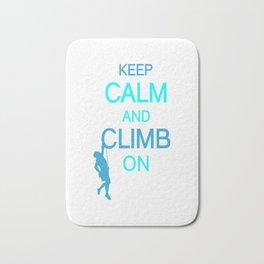 Keep Calm And Climb On bt Bath Mat