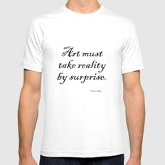 Art must take reality by surprise. – Francoise Sagan White MEDIUM Mens Fitted Tee