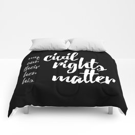 Civil Rights Matter Comforters
