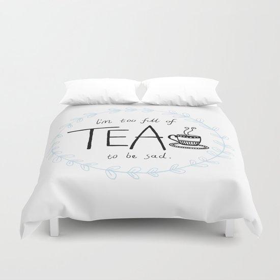 Full of Tea Duvet Cover