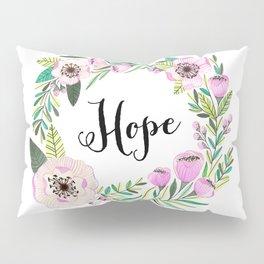 Hope Lettering Watercolor Ilustration Pillow Sham