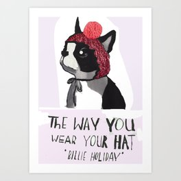 The way you wear your hat 3 Art Print