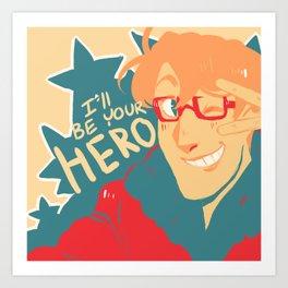 Hero!! Art Print
