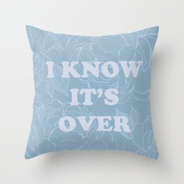 The Best of (I know it's over-The Smiths) Throw Pillow