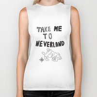 neverland Biker Tanks featuring Take me to Neverland  by Vasare Nar