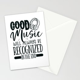 Music Lover Gifts Good Music Recognized in End Musician Gift Stationery Cards