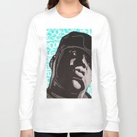 biggie smalls Long Sleeve T-shirts featuring Biggie Smalls by Art By Ariel Cruz