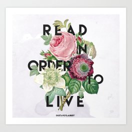 In Order to Live  Art Print