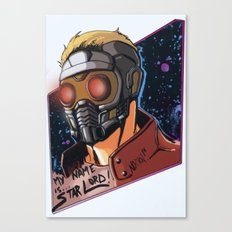 My Name Is Star Lord Canvas Print