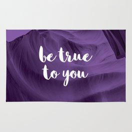 Be True To You Rug