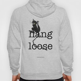 Hang loose is one complicated emotion of a cat! Hoody