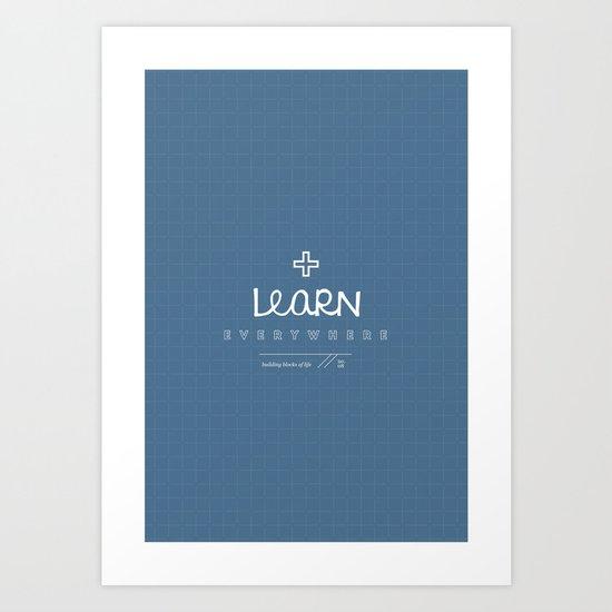 Learn Everywhere Art Print