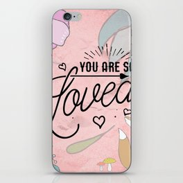 You Are so Loved - Cute Valentine's Illustration iPhone Skin