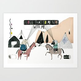 Here with Me Art Print