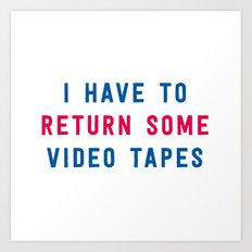American Psycho - I have to return some video tapes Art Print
