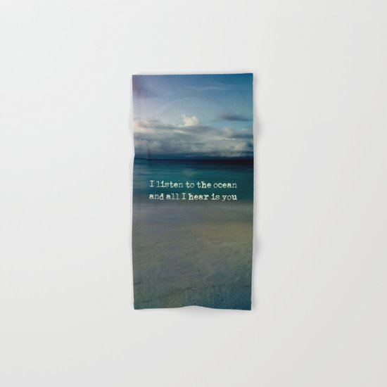 Listen to the ocean Hand & Bath Towel