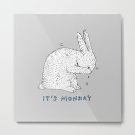 Monday Tears Metal Print