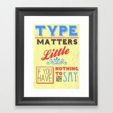Type Matters Little Framed Art Print
