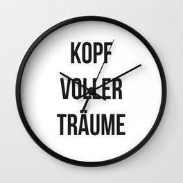 KOPF VOLLER TRÄUME Wall Clock