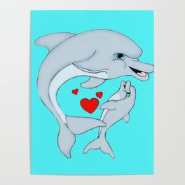 Motherly Dolphin Love Poster