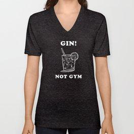 Gin Not Gym Unisex V-Neck