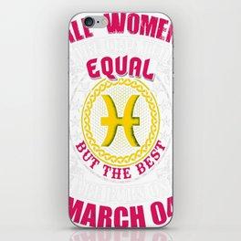 Best-Women-Born-On-March-04-Pisces---Sao-chép iPhone Skin