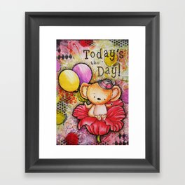 Todays the Day Framed Art Print