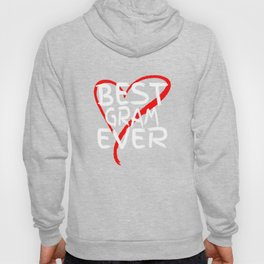 Best Gram Ever Cute Mothers Day Gift T-Shirt Hoody