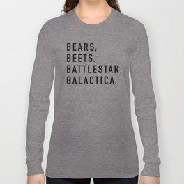 Bears Beets Battlestar Long Sleeve T-shirt