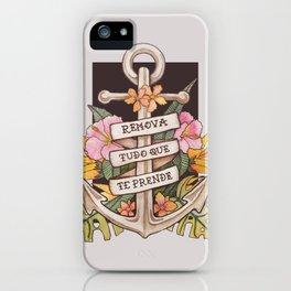 Remove everything that holds you down iPhone Case