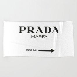 PradaMarfa sign Beach Towel