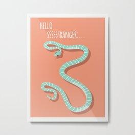 Snake card - hello stranger Metal Print