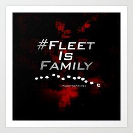 FLEET IS FAMILY Art Print
