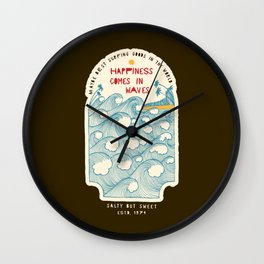 Happiness Comes In Waves Wall Clock