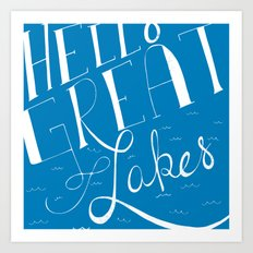 Hello Great Lakes Art Print