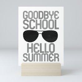 Goodbye School Hello Summer bw Mini Art Print